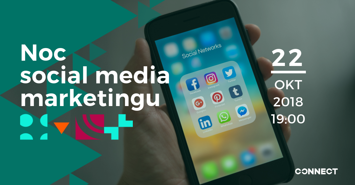Noc social media marketingu // 22.10.2018