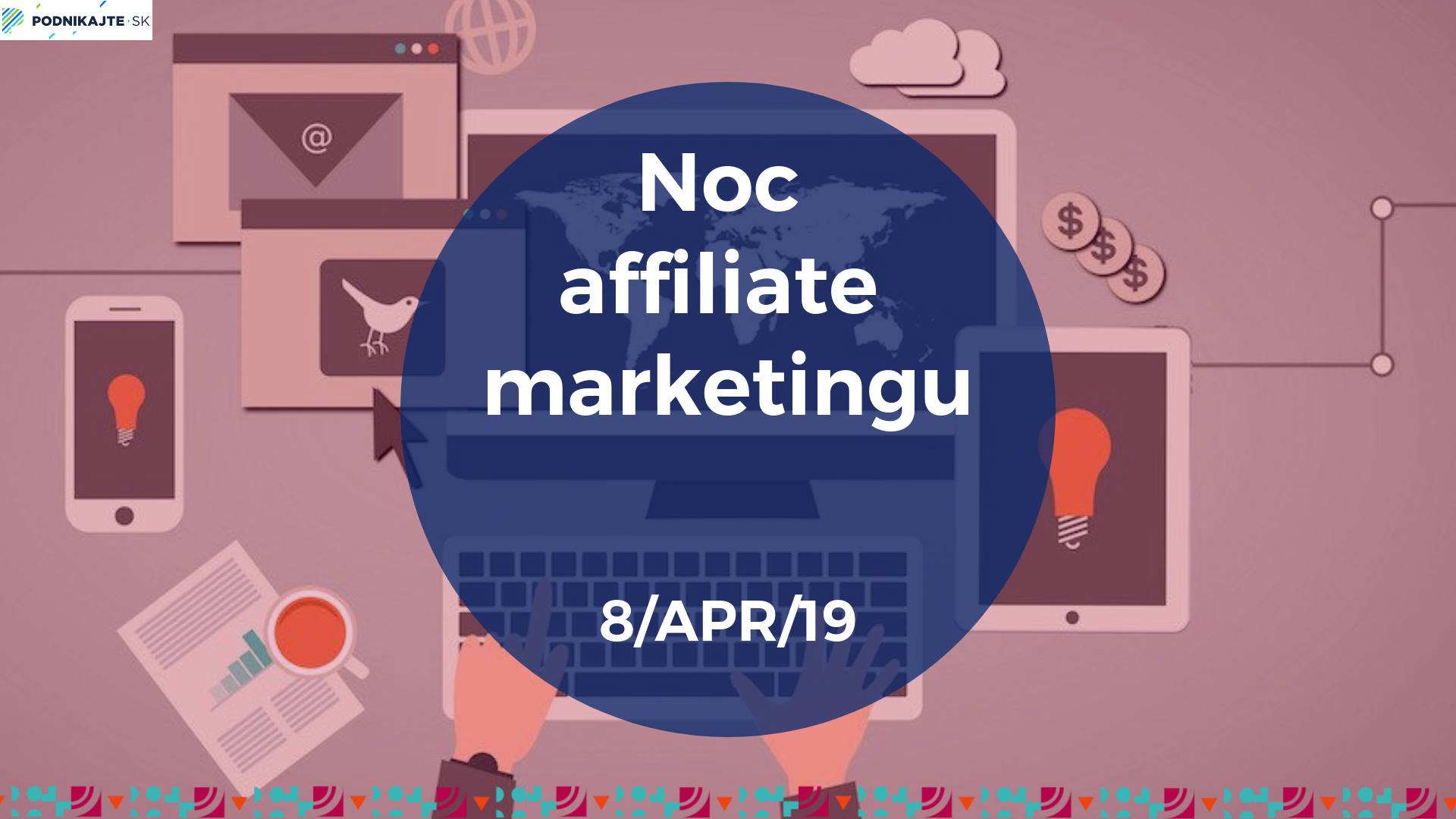 NOC affiliate marketingu/ 8.4.2019