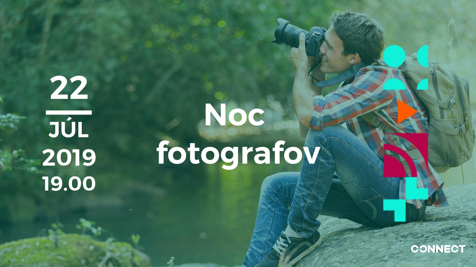 Noc fotografov – Júl 2019 – videozáznam
