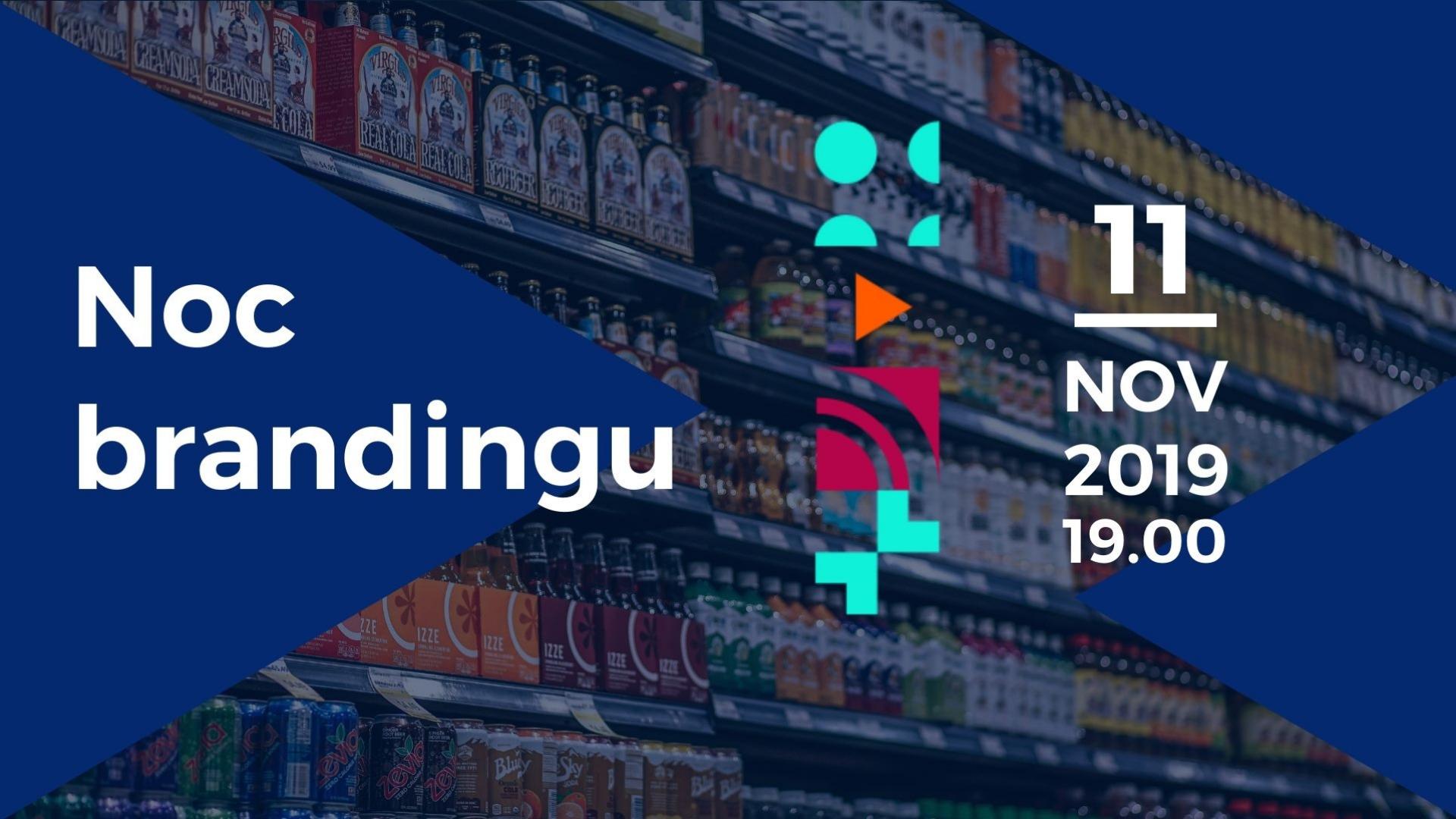Noc brandingu – November 2019 – videozáznam