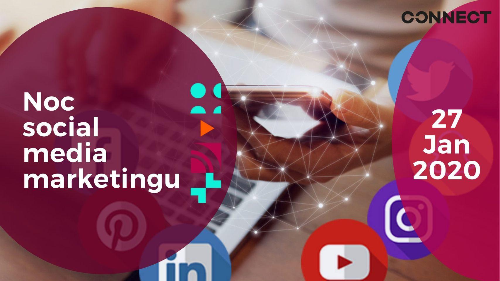 Noc social media marketingu – Január 2020 – videozáznam