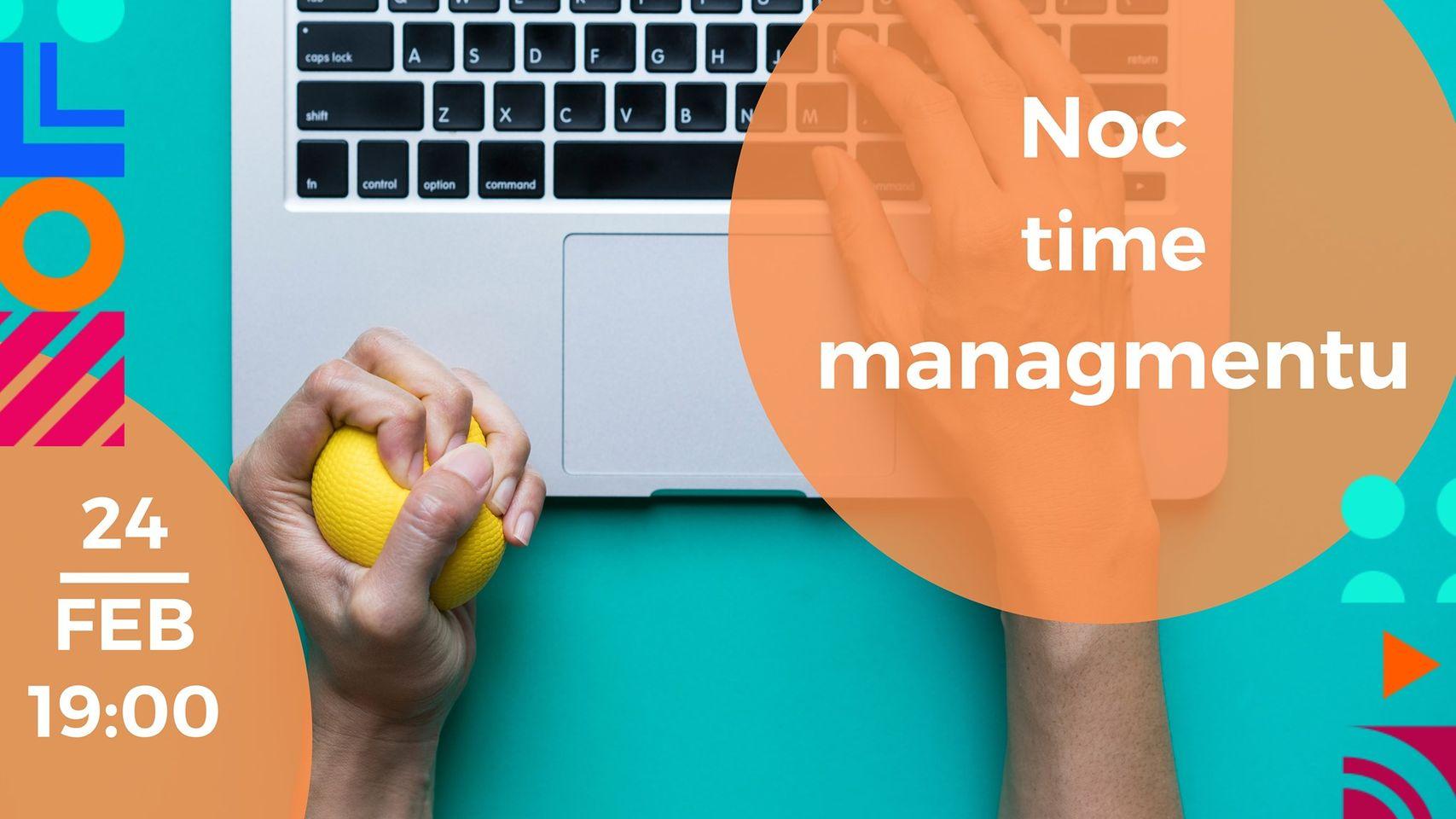 Noc timemanagementu – Február 2020 – videozáznam